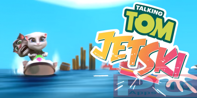 Talking Tom Jetski for PC Windows (10/8/7) and MAC