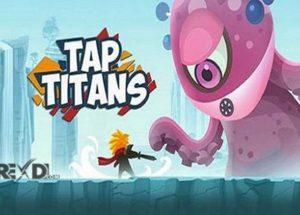Tap Titans for Windows 10/ 8/ 7 or Mac