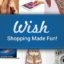 Wish – Shopping Made Fun for PC Windows and MAC Free Download
