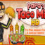 Papa's Taco Mia To Go for Windows 10/ 8/ 7 or Mac