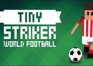 Tiny Striker World Football for Windows 10/ 8/ 7 or Mac
