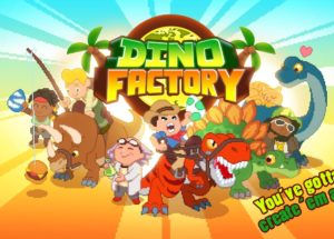 Dino Factory for Windows 10/ 8/ 7 or Mac