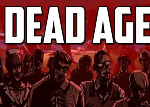 Dead Age for Windows 10/ 8/ 7 or Mac