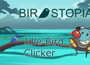 Birdstopia – Idle Bird Clicker for Windows 10/ 8/ 7 or Mac