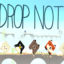 DROP NOT for Windows 10/ 8/ 7 or Mac