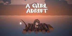 A Girl Adrift for Windows 10/ 8/ 7 or Mac
