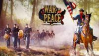War and Peace Civil War for Windows 10/ 8/ 7 or Mac