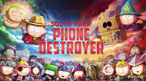 South Park Phone Destroyer for Windows 10/ 8/ 7 or Mac